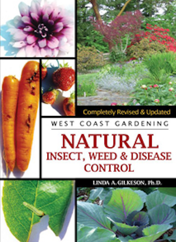 natural insect weed disease control West Coast Gardening: Natural Insect, Weed and Disease Control